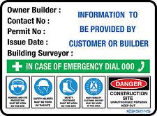 OWNER BUILDER SIGN -- 900MM X 600MM  --  METAL SIGN  --  CONSTRUCTION SITE SIGN