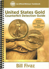 United States Gold Counterfeit Guide Paperback Bill Fivaz