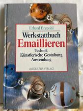 Brepohl Werkstattbuch Emaillieren Technik, Künstlerische Gestaltung, Anwendung