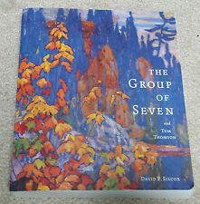 The Group of Seven and Tom Thomson (Paperback) David Silcox