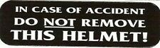 Motorcycle Sticker for Helmets or toolbox #1,038 In case of accident do not remo