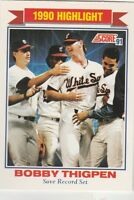 FREE SHIPPING-MINT-1991 Score Chicago White Sox #418 Bobby Thigpen 1990 HIGHLIGH