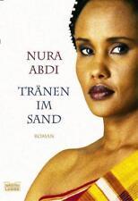 Tränen im Sand von Nura Abdi (2005, Taschenbuch)
