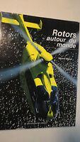 hélicoptère Rotors autour du monde        le Cherche Midi 1999