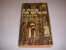 A PLACE FOR MY HEAD by WILLIAM HOFFMAN, Crest Book #t526, 1st, 1962, Vintage PB!