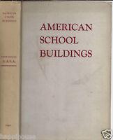 American School Buildings 1949 American Association of School Administrators