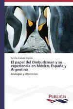 El papel del Ombudsman y su experiencia en México, España y Argentina: Analogías