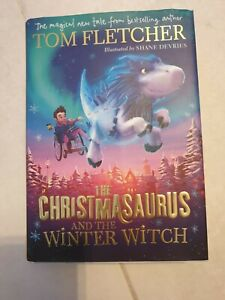 The Christmasaurus And The Winter Witch by Tom Fletcher Christmas Kids Book