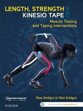 Length, Strength and Kinesio Tape: Muscle Testing and Taping Interventions.