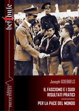 Il fascismo e i suoi risultati pratici