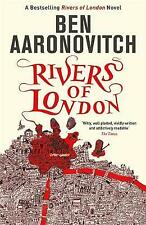Rivers of London: The First Rivers of London novel by Ben Aaronovitch (Paperback