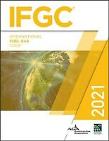 International Fuel Gas Code 2021, Paperback by International Code Council (CO...