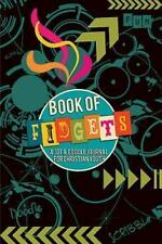 Book of Fidgets : A Jot and Doodle Journal for Christian Youth: By Tinley, Jo...