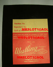 WATLING INSPECTION TAG, FOR ANTIQUE WATLING SLOT MACHINE INSPECTION TAG
