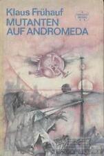 Mutanten auf Andromeda: Frühauf, Klaus