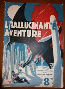 C1 Maurice LIMAT L Hallucinante Aventure EO 1943 Couverture LIQUOIS SF