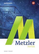 Metzler Physik SII - 5. Auflage 01.02.2020: Schülerband Sekundarstufe 2 LADENNEU