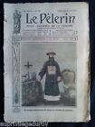 """Journal """"LE PELERIN"""" 1912, 13 numéros"""