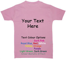 Personalised/Own Words Baby/Children T-Shirt/Top Newborn to 5 Years Acce Gift