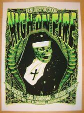 2006 High on Fire - Savannah Silkscreen Concert Poster by Richie Goodtimes