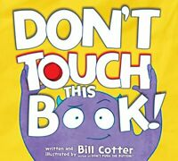 Don't Touch This Book! by Cotter, Bill Book The Fast Free Shipping