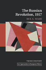 The Russian Revolution, 1917 by Rex A. Wade (Hardback, 2017)