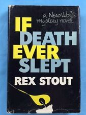 IF DEATH EVER SLEPT. *INSCRIBED BY REX STOUT*