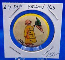 "1896 High Admiral Cigarettes Yellow Kid #72 Advert. Pin Pinback Button 1 1/4"""