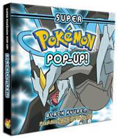NEW Super Pokemon Pop-Up: Black Kyurem by Pikachu Press