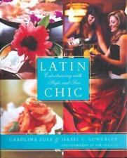Latin Chic: Entertaining with Style and Sass (Spanish Edition), Carolina Buia, I