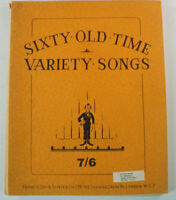 Sixty Old Time Variety Songs 7/6 Noten Klavier & Songtexte B14628
