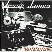 Mission, Jesse James, Very Good
