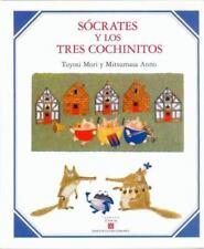 Sócrates y los tres cochinitos (Los Especiales De Ciencia) (Spanish Edition)