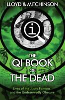 QI: The Book of the Dead, Mitchinson, John, Lloyd, John, Used Very Good Book