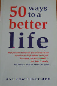 50 Ways to a Better Life by Andrew Sercombe (Paperback, 2000)