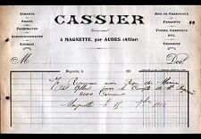 """MAGNETTE prés AUDES (03) MATERIAUX de CONSTRUCTION & BOIS """"CASSIER"""" en 1912"""