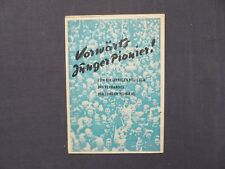 Vorwärts Junger Pionier! 1jähriges Bestehen Verband der Jungen Pioniere DDR 1950