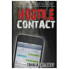 Hostile Contact by Tamala Callaway (2012, Paperback)