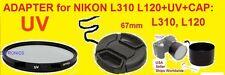 ADAPTER+UV FILTER+LENS CAP 67mm -> CAMERA NIKON COOLPIX L120 L 120 67 mm
