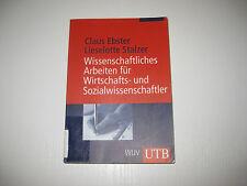 Wissenschaftliches Arbeiten für Wirtschafts- und Sozialwissenschaftler  2. Aufl.