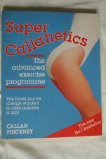 Super Callanetics: The Advanced Exercise Progra... by Pinckney, Callan Paperback