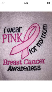 """Embroidered White Bath Towel with  """"I wear PINK for my mom"""" Breast Cancer Aware"""