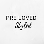 Pre Loved, Styled
