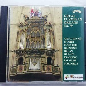 Great European Organs No. 79 / Florit / Sant Francesc / Priory CD PRCD 1013
