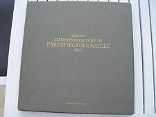 ELEMENTS ET PRATIQUE DE L'ARCHITECTURE NAVALE 1805 BY DAVID STEEL 2001