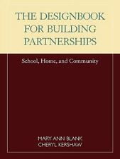 Designbook for Building Partnerships: School, Home, and Community: By Mary An...