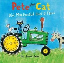 Pete the Cat: Old MacDonald Had a Farm Board Book by Dean, James