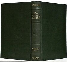 O. HENRY — THE GENTLE GRAFTER — DOUBLEDAY PAGE & CO. (1919) — AUTHORIZED EDITION