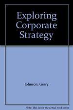 Exploring Corporate Strategy-Gerry Johnson, Kevan Scholes, 0132959240