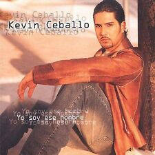 Yo Soy Ese Hombre by Kevin Ceballo (CD, May-2003, Universal Music Latino)